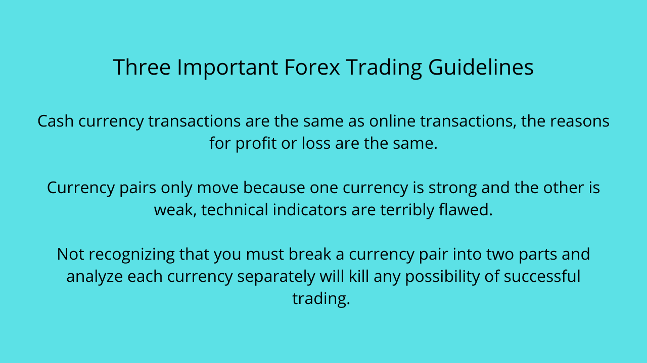 Three Important Forex Trading Guidelines Cash currency transactions are the same as online tra...png
