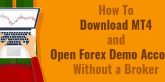 Download MT4 and Open MetaTrader 4 Demo Account Without a Broker