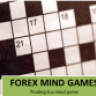 Forex Mind Games